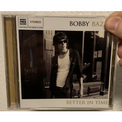 Better in Time by Bobby Bazini CD 2010 Mungo Park Import Brand New Sealed