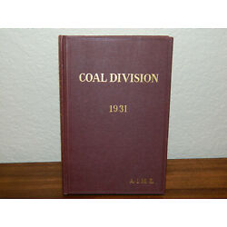 Kyпить American Institute of Mining and Metallurgical Engineers Coal Division 1931 на еВаy.соm