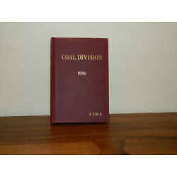 Kyпить American Institute of Mining and Metallurgical Engineers Coal Division 1936 на еВаy.соm