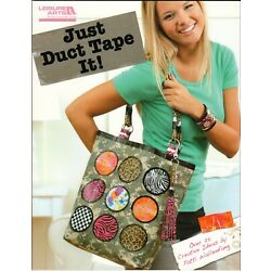 Just Duct Tape It! Leisure Arts Craft and Art Project Designs Instructions Book