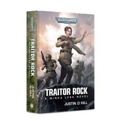 Traitor Rock Hardcover Book Black Library Justin D Hill Warhammer 40K