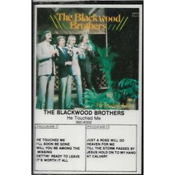 THE BLACKWOOD BROTHERS.....''HE TOUCHED ME''.......NEW RARE GOSPEL CASSETTE