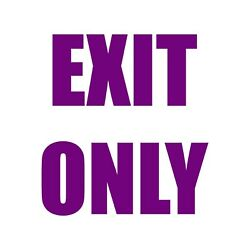 Exit Only Decal - Entrance Sticker- Choose Color Size