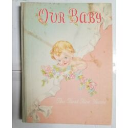VINTAGE OUR BABY THE FIRST FIVE YEARS WHITMAN 1946 BABY RECORD BOOK