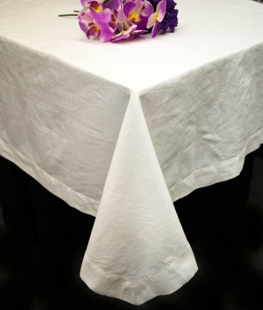 White cotton hemstitch tablecloths 60 x 84 60 x 102 for White cotton table cloth