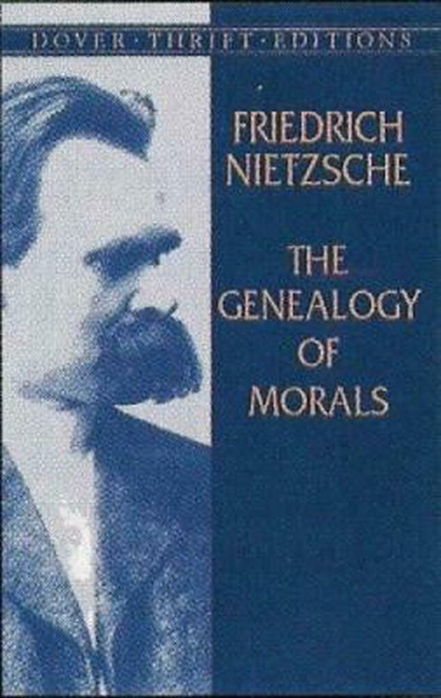 friedrich nietzsche genealogy of morals summary Friedrich nietzsche, a german philosopher nietzsche is the philosopher of the will to power, seen as vital creation and fulfillmentwhat is essential is our world as it is joy and desire for power as for the illusion of ulterior worlds, nietzsche stalking in all its forms.