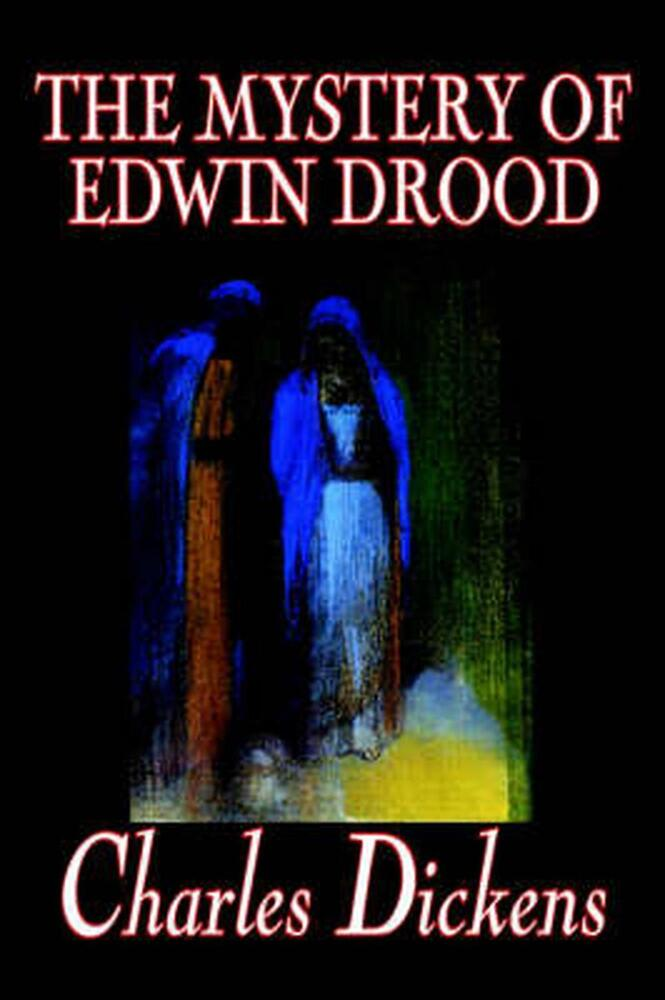 an analysis of the mystery of edwin drood by charles dickens Charles dickens: four novels  $2900 añadir ebook añadir barnaby rudge  $10900 añadir ebook añadir the pickwick papers  the mystery of edwin drood.