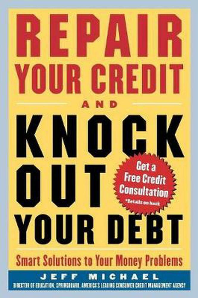 New Repair Your Credit And Knock Out Your Debt By Jeff. Storage In Charleston Sc Chinese Domain Name. Independent Study College Tacoma Pest Control. Registering A Domain Name Through Google. Credit Card Charges For Businesses. Colleges For Computer Animation. Adt Security Coupons Specials. Yahoo Small Business Support. Neonatal Nursing Requirements