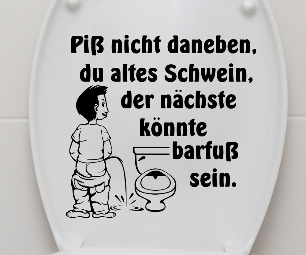 aufkleber wc deckel piss nicht toilette lustig klo sticker bad spruch 3c003 ebay. Black Bedroom Furniture Sets. Home Design Ideas