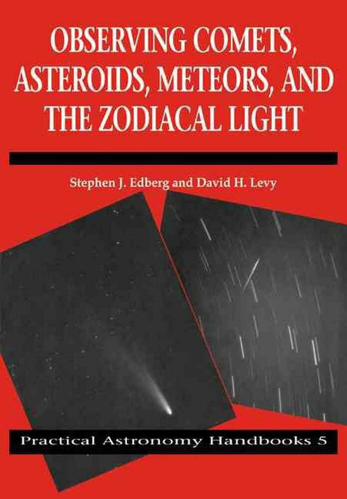 NEW Observing Comets, Asteroids, Meteors, and the Zodiacal ...