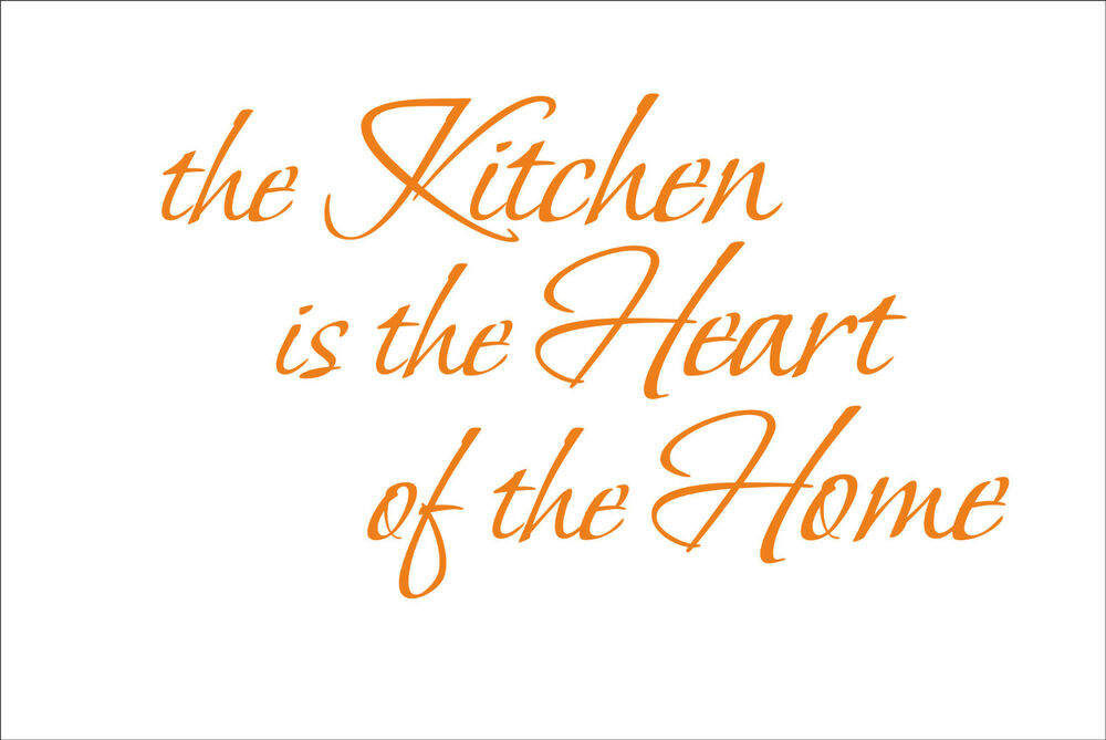 THE KITCHEN IS THE HEART OF THE HOME Quote Sticker Decal
