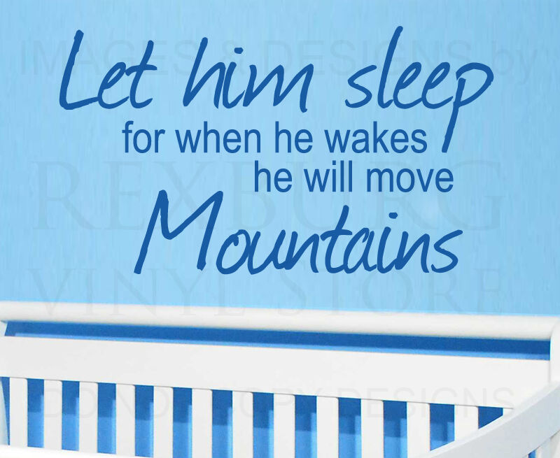Watching Baby Sleep Quotes Image Quotes At Hippoquotes Com: Wall Quote Decal Sticker Vinyl Art Let Him Sleep He Will