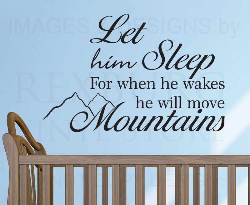 Watching Baby Sleep Quotes Image Quotes At Hippoquotes Com: Wall Decal Sticker Quote Vinyl Let Him Sleep Baby Boy Will