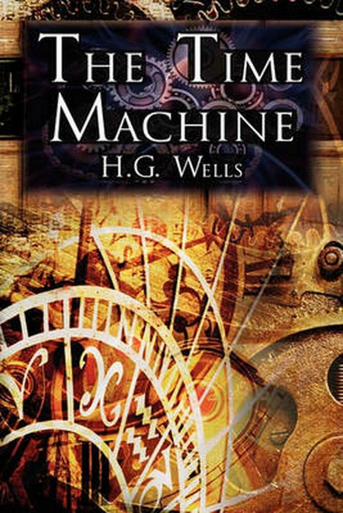 the summary of the time machine by h g wells About the time machine wells's genre-defining novel of time travel when a victorian scientist propels himself into the year ad 802,701, he is initially delighted to find that suffering has been replaced by beauty, contentment, and peace.