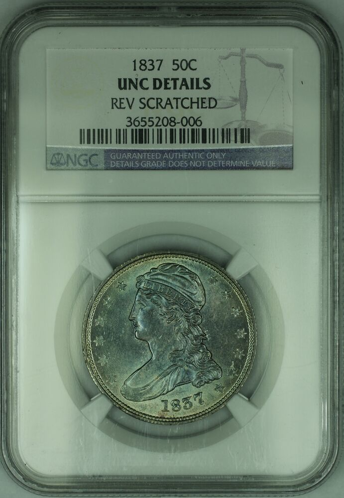 1837 Capped Bust Silver Half Dollar Ngc Unc Details Very