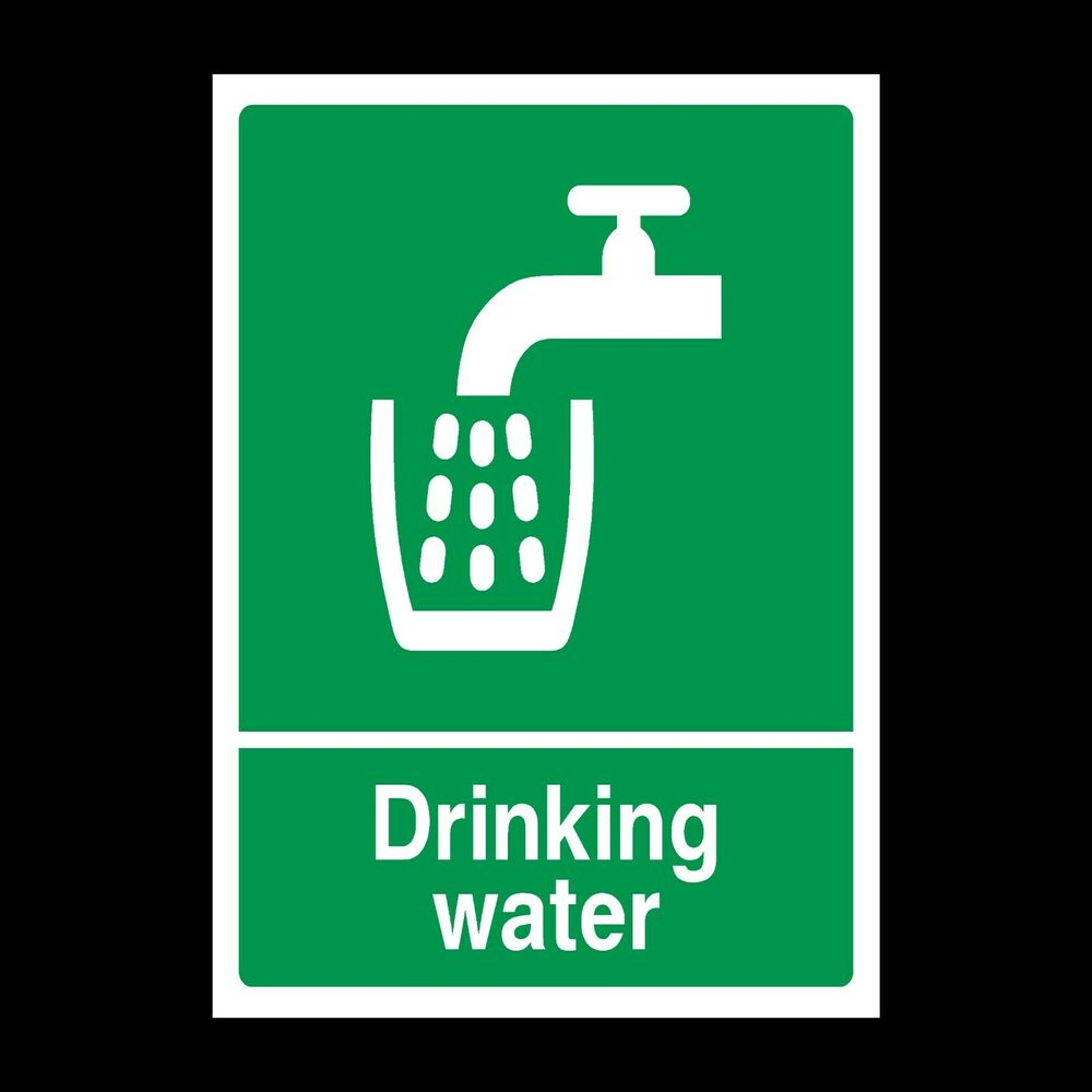 DRINKING WATER SIGNS & STICKERS ALL SIZES! ALL MATERIALS ...