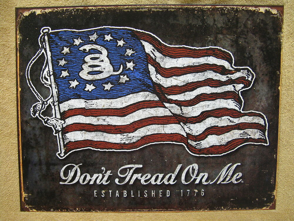 Don 39 t tread on me tin metal sign decor 1776 flag america for U and me pictures