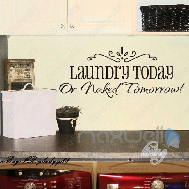 Laundry today Wall Quote decals Removable stickers decor