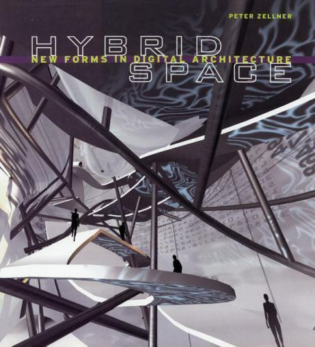 Hybrid space new forms in digital architecture 3d for Definition of form and space in architecture