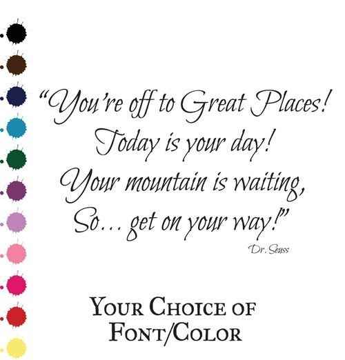"""Dr Seuss Mountain Quote: Dr. Seuss """"Great Places"""" Quote Vinyl Wall Decal -Mountain"""