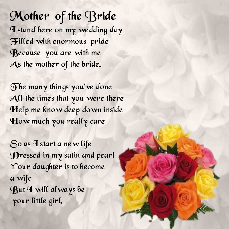 Wedding Poems For Bride And Groom: Mother Of The Bride Poem