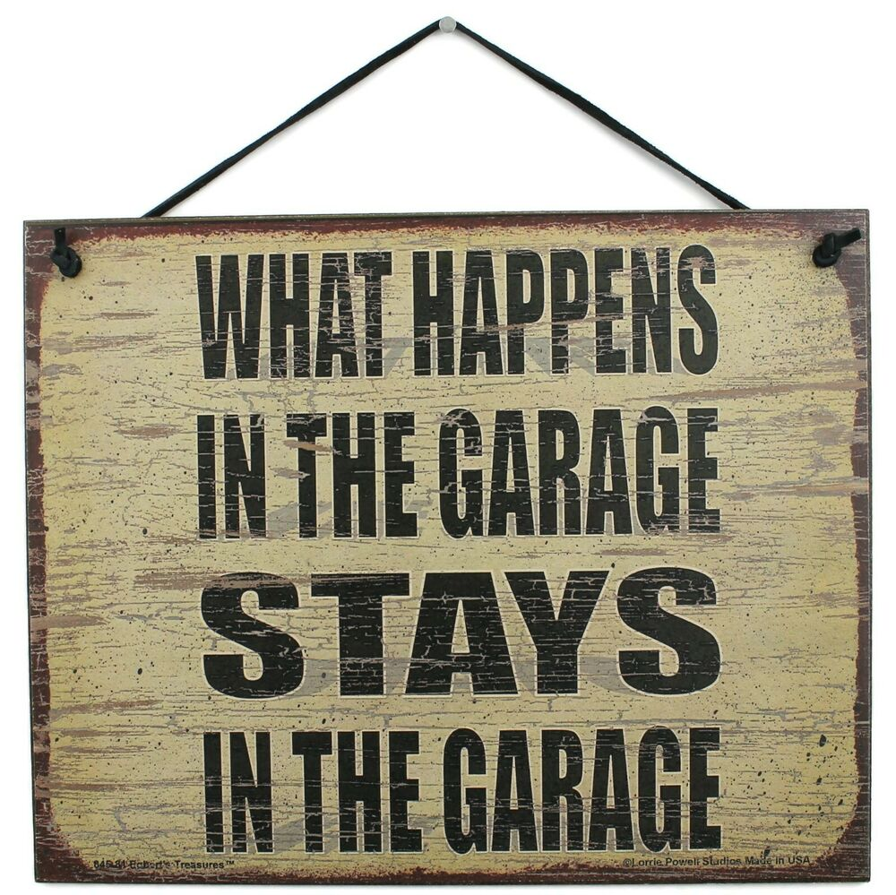 Garage sign private what happens in the tools stays quote