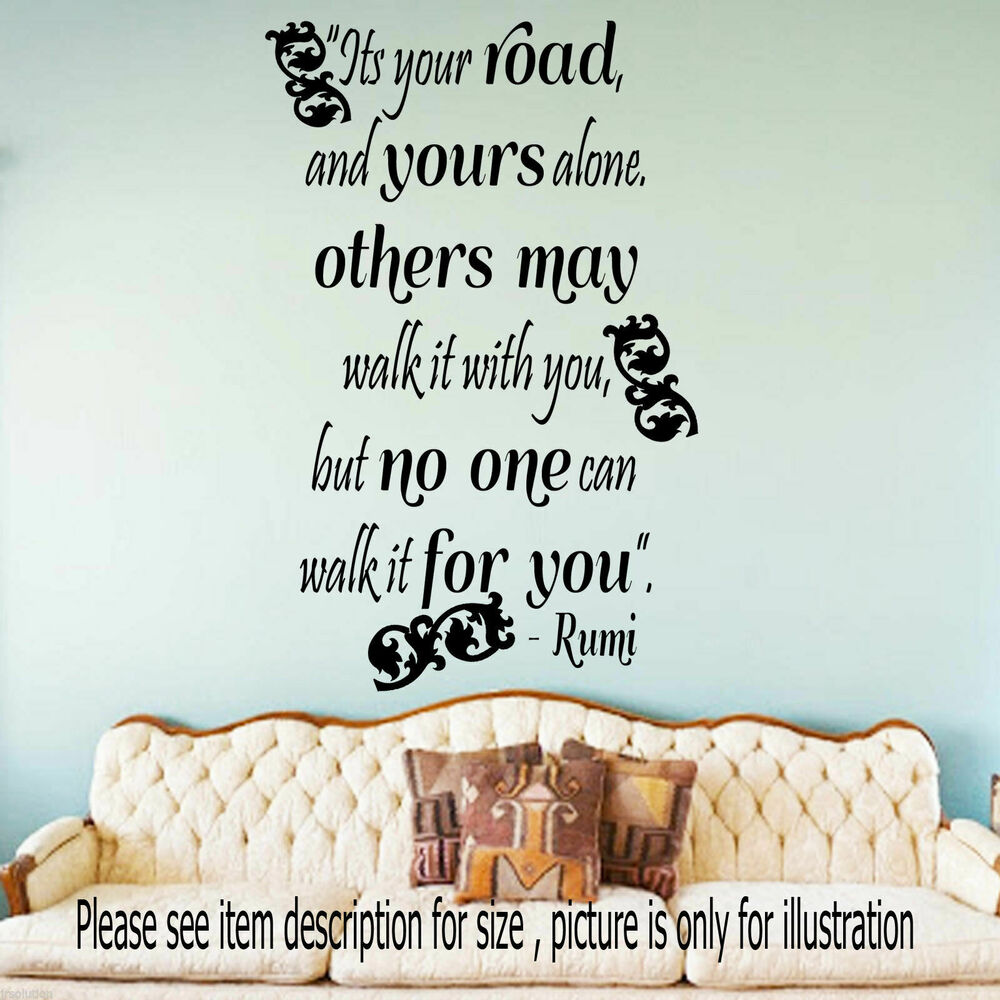 Its Your Road Jalaluddin Rumi Quote Famous Poem Wall