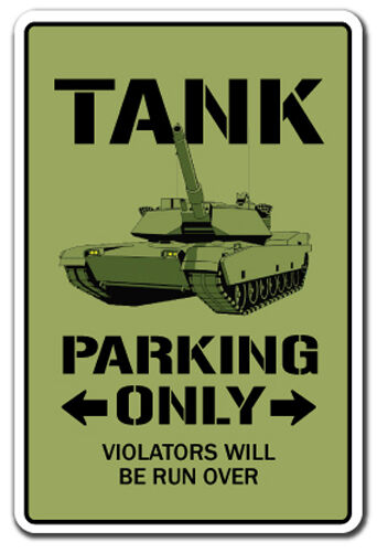 Tank Parking Sign Novelty Gift Funny Apc Military Armour. Postmenopausal Signs. Gem Signs Of Stroke. Shine Signs. Clearance Signs Of Stroke. Compared Signs. Progress Signs. Bachelorette Signs Of Stroke. Imaging Signs Of Stroke