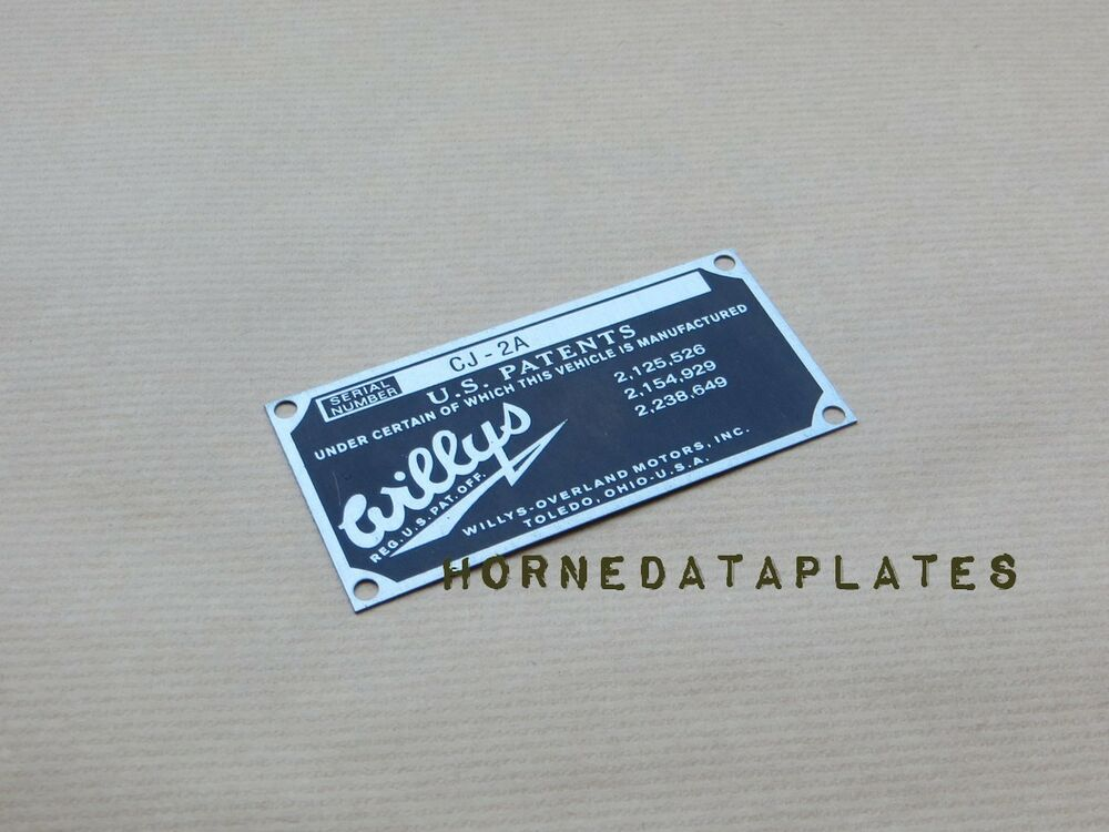 Data Tagging: WILLYS OVERLAND CJ2A DATA PLATE JEEP 1945 1946 1947 ID TAG