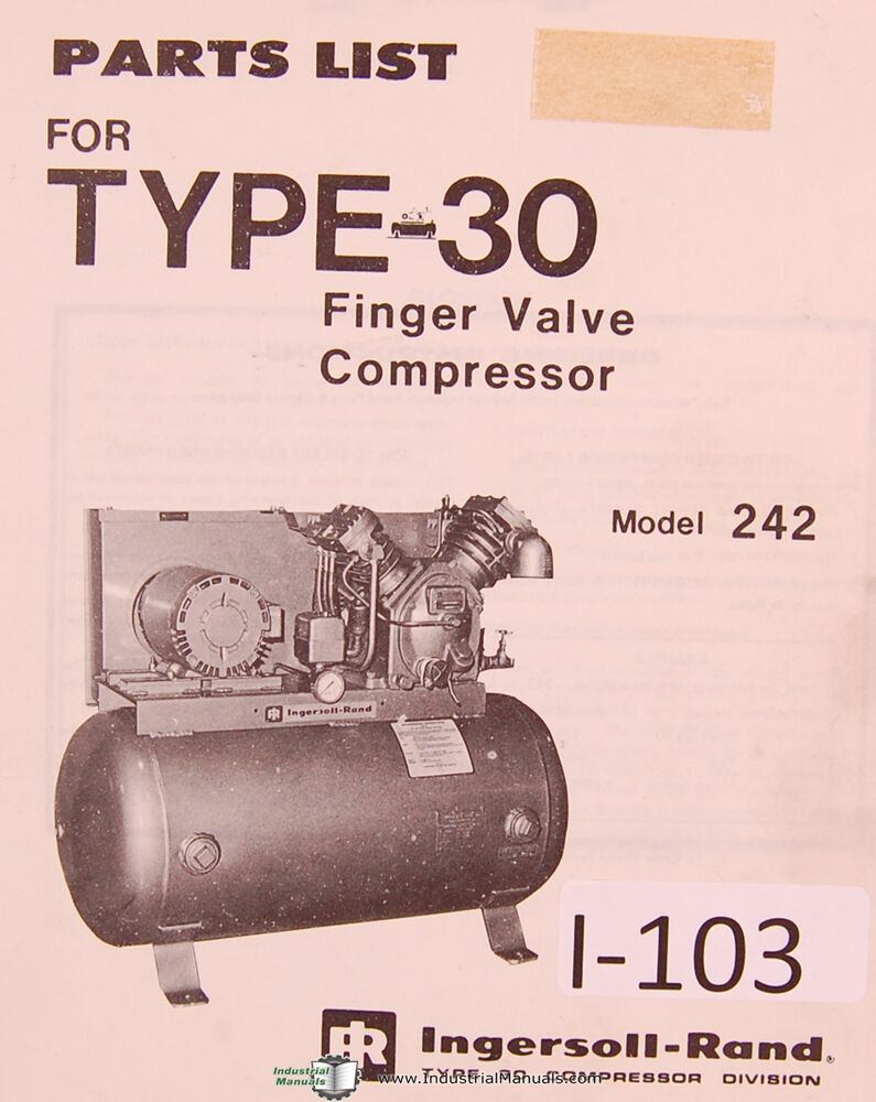 Ingersoll Rand Model 242, Type 30, Finger Valve compressor Parts Manual  1976 | eBay