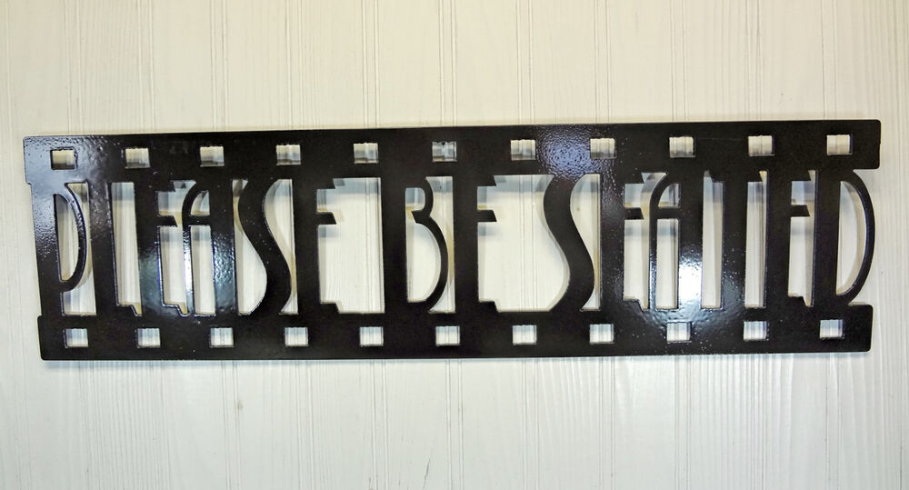 Home Theater Decor Metal Wall Art ~ Please be seated new metal wall art home theater decor