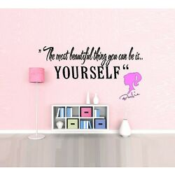 The Most Beautiful Thing you can be... Barbie Wall or Window Decal