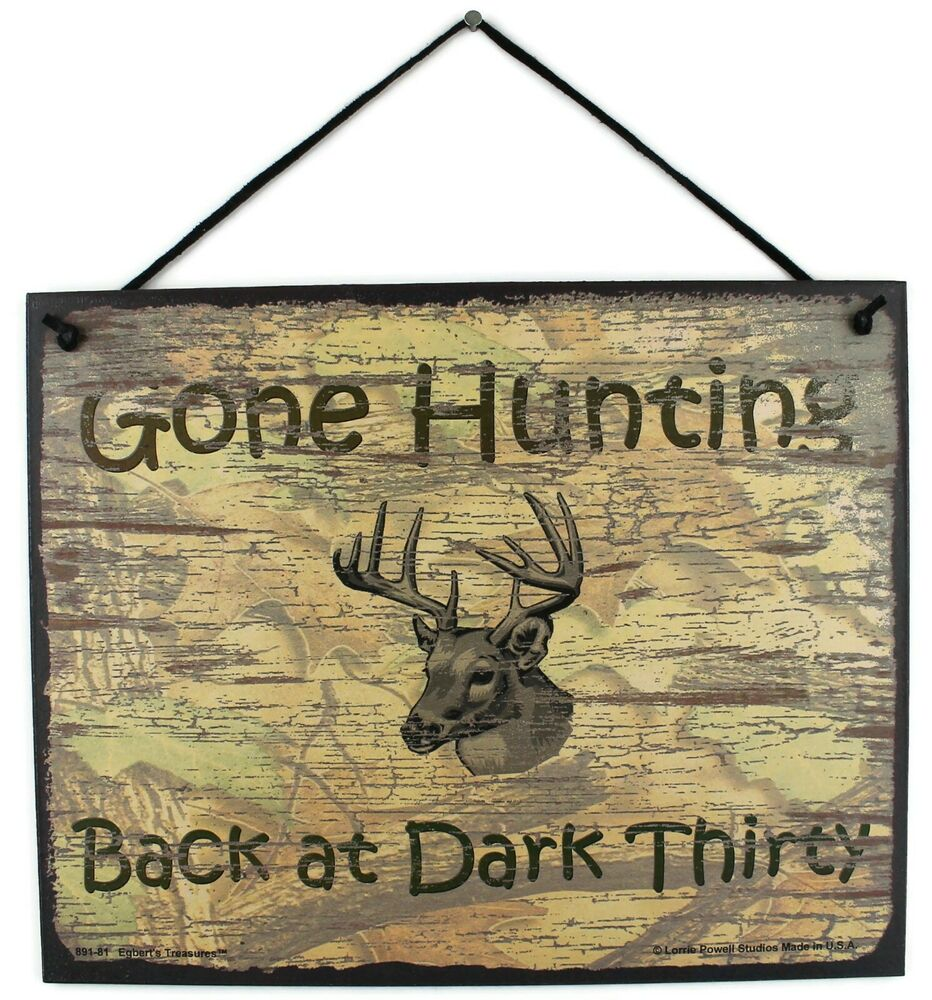 Gone Hunting Sign Back Dark Thirty Hunt Deer Buck Antlers. Led Signs. Traffic Toronto Signs Of Stroke. Leo Astrology Signs. Waiting Room Signs Of Stroke. Highway Road Signs Of Stroke. Sodiac Signs Of Stroke. Whiskey Signs Of Stroke. Fatigue Signs