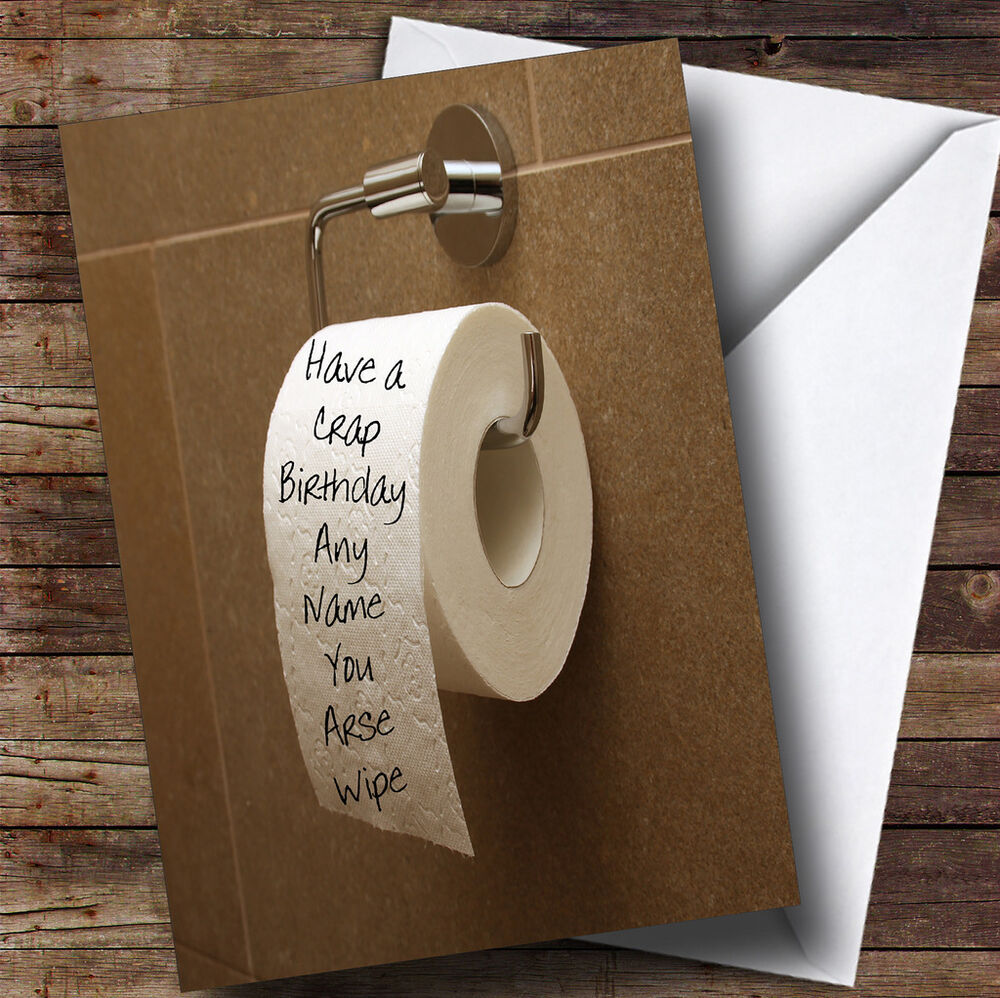Crap Birthday Toilet Roll Insulting Offensive Funny