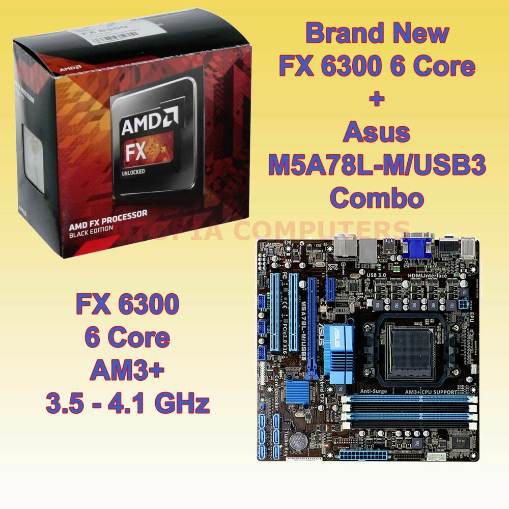 AMD FX 6300 3.5 GHz 6 core + ASUS M5A78L-M/USB3 Motherboard Combo HDMI USB 3.0 | eBay