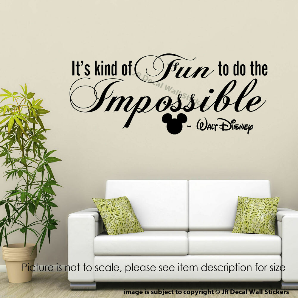 Awesome Itu0027s Kind Of Fun To Do The Impossible Walt Disney Wall Stickers Quote Wall  Decal | EBay Part 32