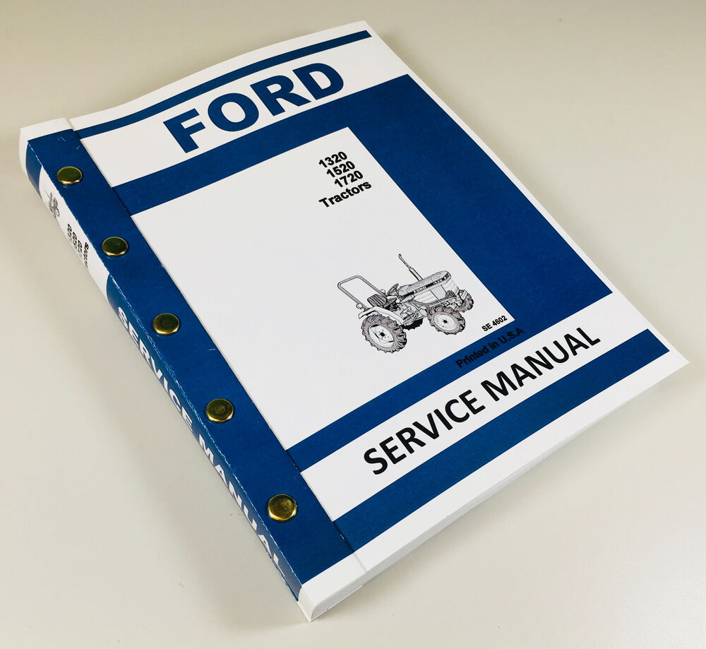 Ford Service Manuals: FORD 1320 1520 1720 TRACTOR SERVICE MANUAL TECHNICAL