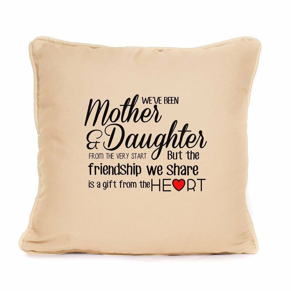 Mum And Daughter Cotton Cushion Best Friends Quote Mothers Day Gift Home Decor : eBay