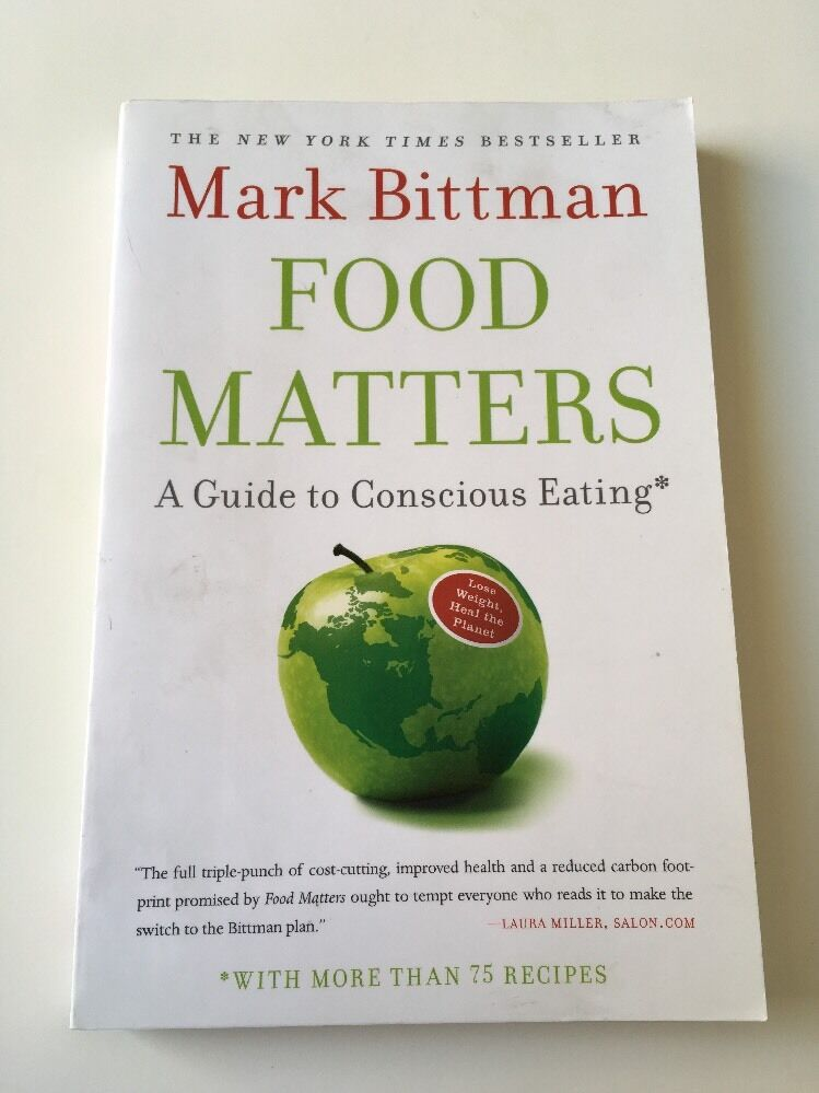 Mark bittman food matters guide to conscious eating 2009 used trade mark bittman food matters guide to conscious eating 2009 used trade paperback ebay forumfinder Choice Image
