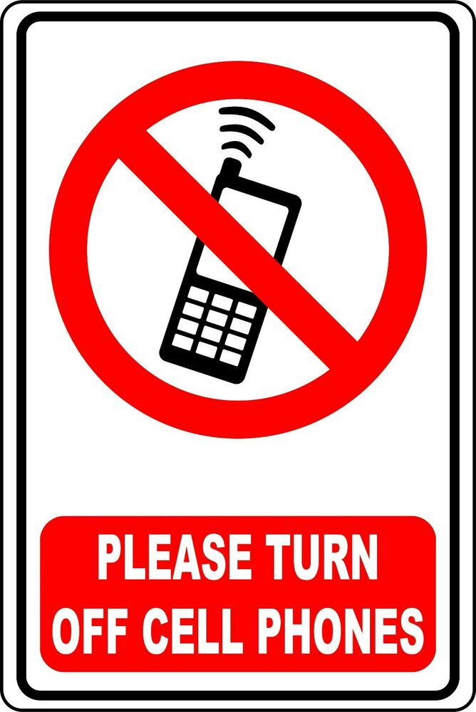 please turn off cell phone    aluminum sign 8 x 12