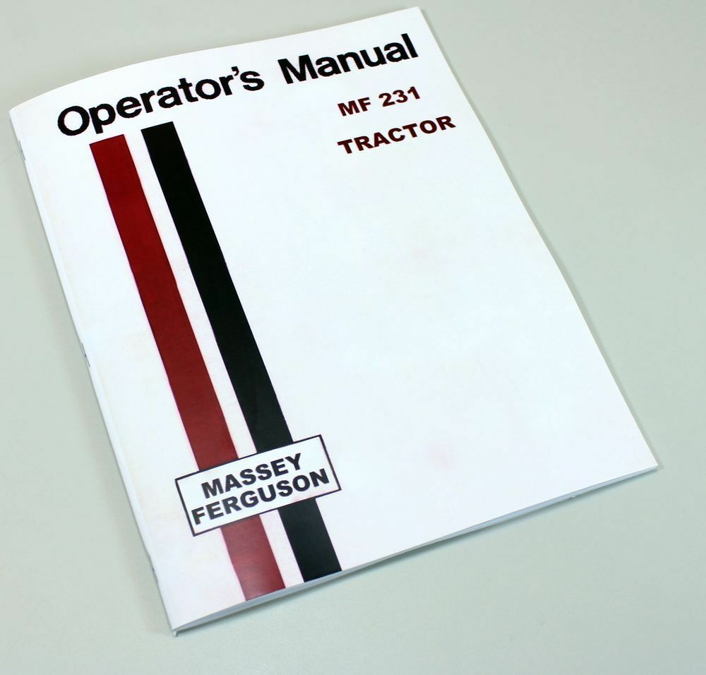 MASSEY FERGUSON MF 231 TRACTOR OWNERS OPERATORS MANUAL INSTRUCTION BOOK |  eBay