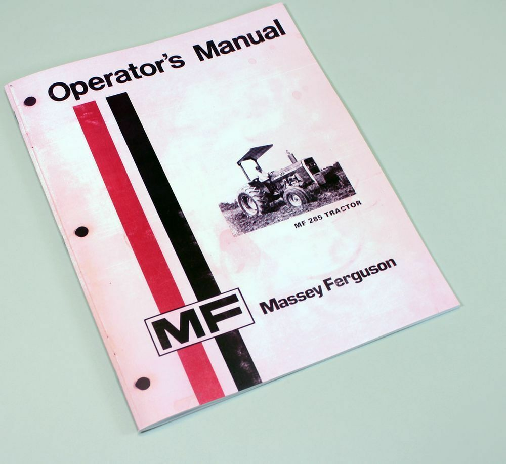 MASSEY FERGUSON MF 285 TRACTOR OWNERS OPERATORS MANUAL INSTRUCTION BOOK |  eBay