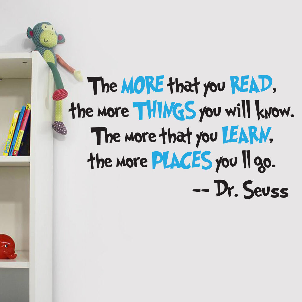 Dr seuss the more you read quote nursery wall art vinyl for Dr seuss wall mural