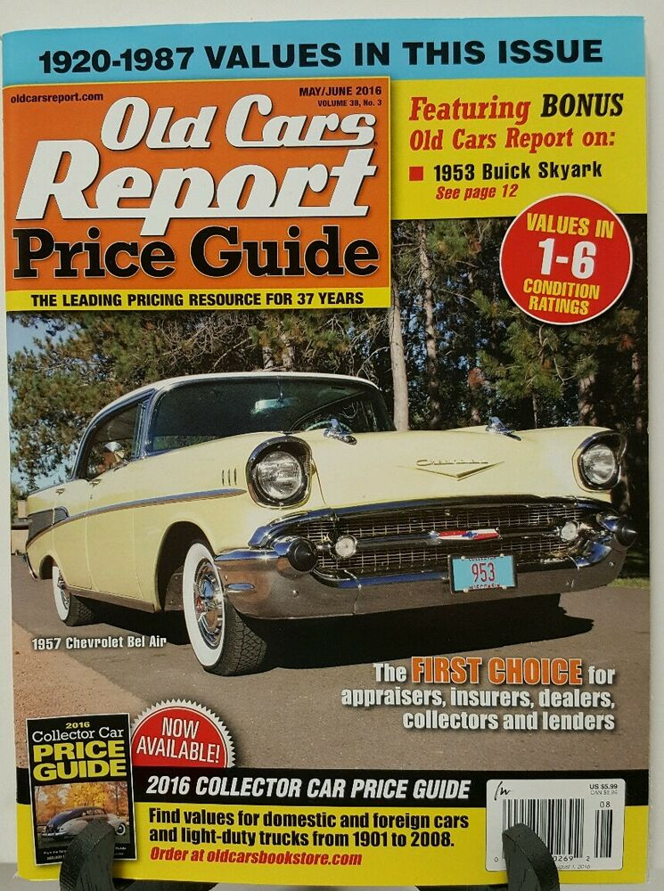 Old Cars Report Price Guide 1920-1987 Bel Air May June 2016 FREE ...