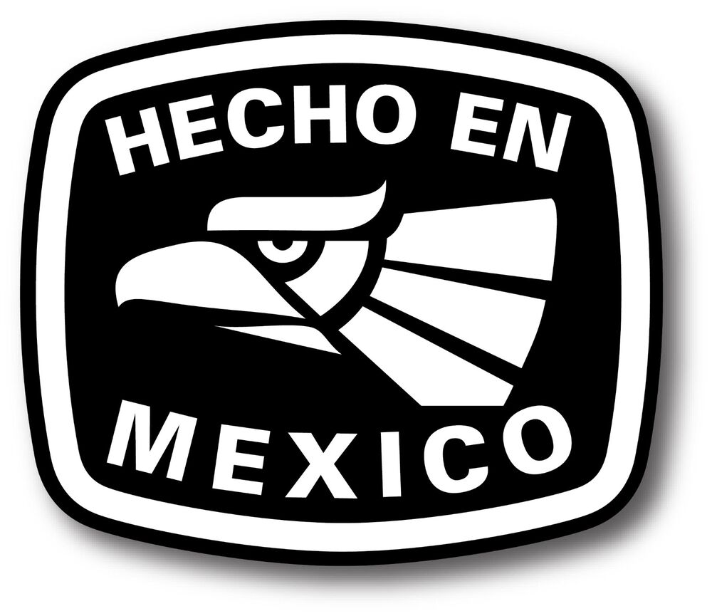 Hecho En Mexico Sticker Decal Vinyl Made In Mexico Sticker