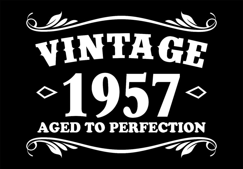 60th Birthday Vintage 1957 Aged to Perfection T-Shirt ...