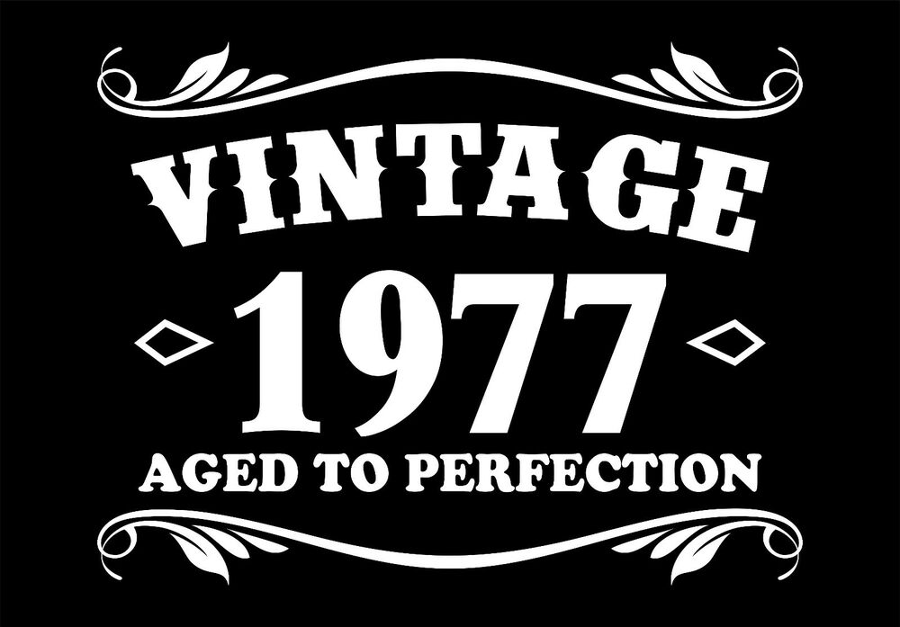 40th Birthday Vintage 1977 Aged To Perfection T Shirt