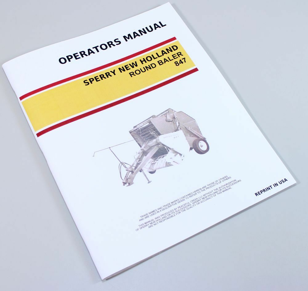 SPERRY NEW HOLLAND 847 ROUND BALER OWNERS OPERATORS MANUAL MAINTENANCE |  eBay