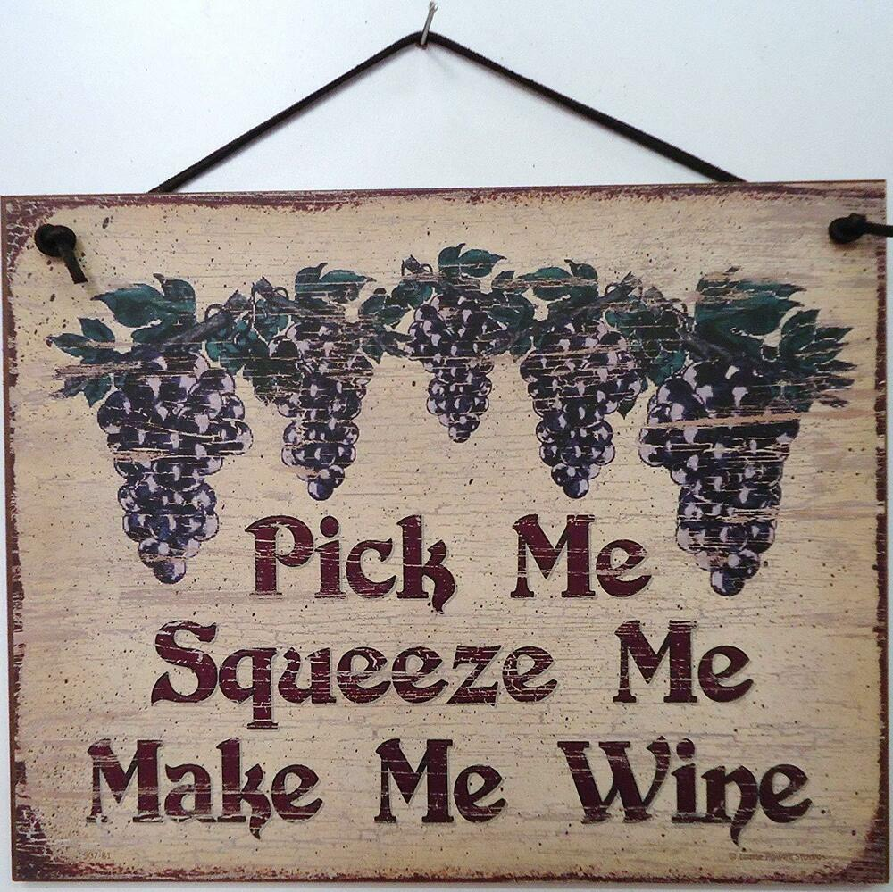Wine Sign Pick Me Make Winery Drink Drinking Grape Alcohol