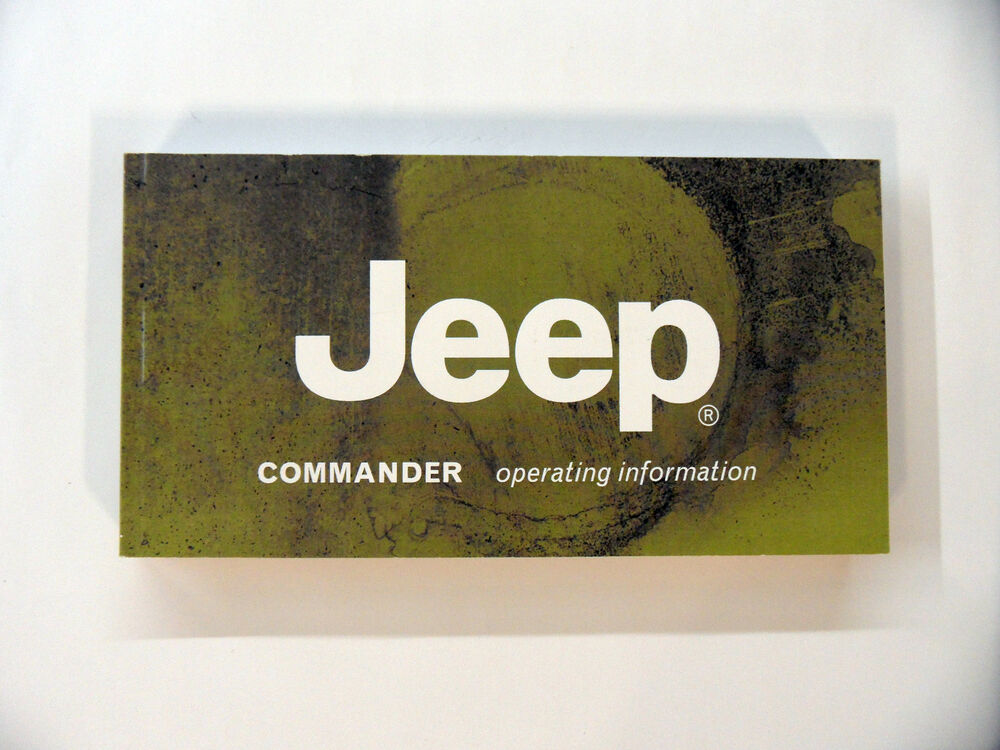2006 2010 jeep commander xk user manual guide owners manual rh ebay com 2011 Jeep Commander 2011 Jeep Commander
